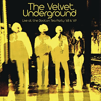 The Velvet Underground - Live At The Boston Tea Party '68 & '69 [CD]
