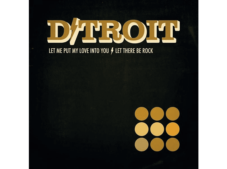 "D/Troit - Let Me Put My Love/Let There Be Rock (7"" Vinyl) [Vinyl]"