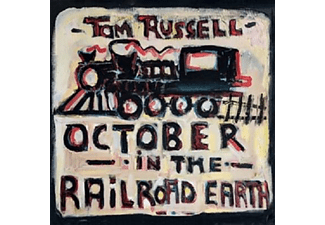 Tom Russell - October In The Railroad Earth - (CD)