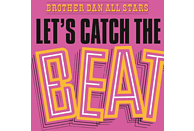 Brother Dan All Stars - Let's Catch The Beat [Vinyl]