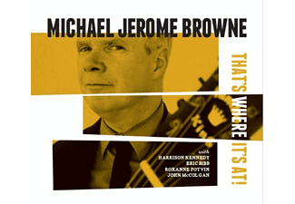 Michael Jerome Browne - That's Where It Is  - (CD)