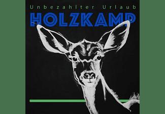 Steffen Holzkamp - Unbezahlter Urlaub  - (CD)