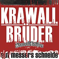 Krawallbrüder - Auf Messers Schneide [CD]