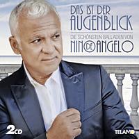 Nino De Angelo - Das ist der Augenblick:Die schönsten Balladen von - [CD]