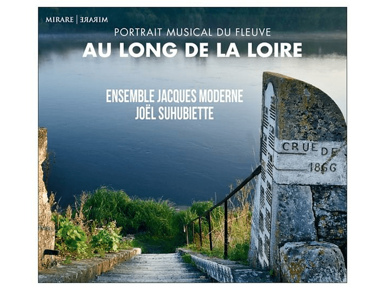 Ensemble Jacques Moderne Joel Suhub - Au Long De La Loire [CD]
