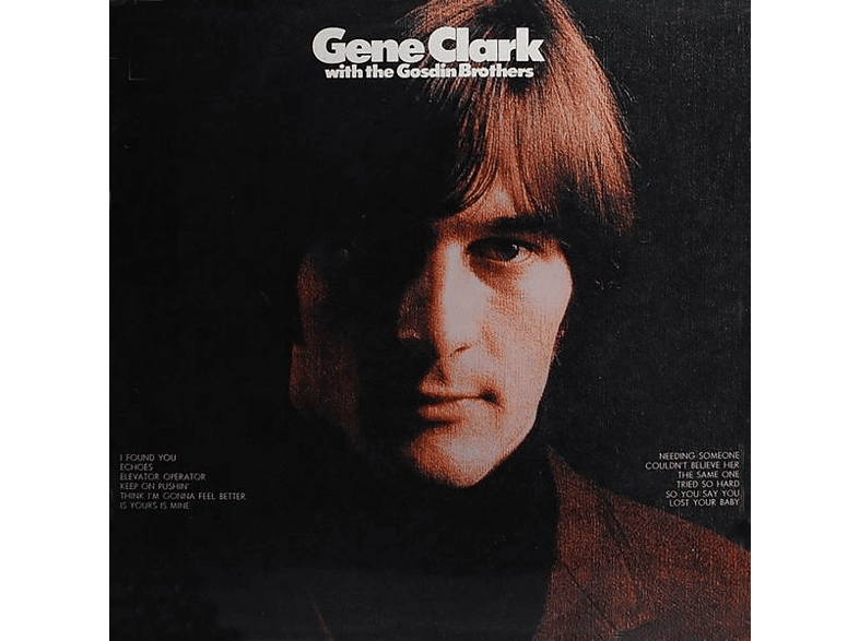 Gene Clark With The Gosdin Brothers - With The Gosdin Brothers [CD]