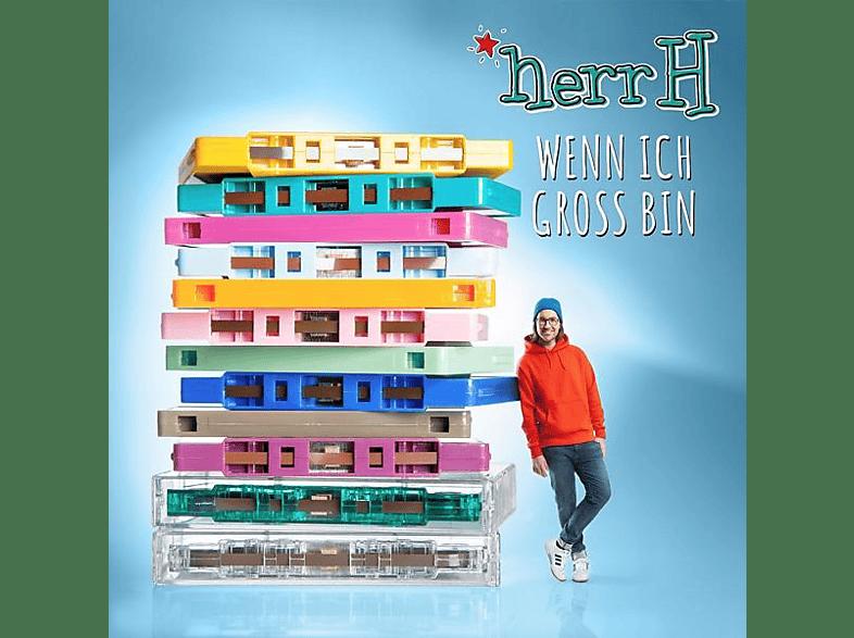 Herrh - Wenn Ich Groß Bin - (CD)