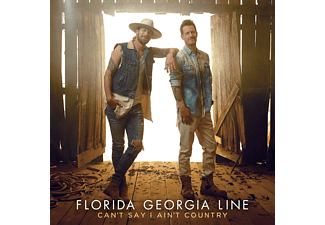 Florida Georgia Line - Can't Say I Ain't Country  - (CD)