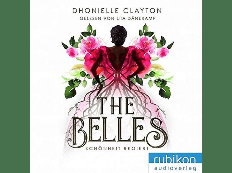 Clayton Dhonielle - The Belles 1 : Schönheit regiert - (MP3-CD)