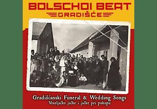 Bolschoi Beat Gradisce - Gradiscanski Funeral-& Weddin  - (CD)