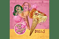 Dolls - Pop The Bubble EP (Pink And Blue Swirl Vinyl) [Vinyl]