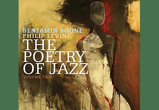 Benjamin Boone, Philip Levine - The Poetry Of Jazz,Vol.2  - (CD)