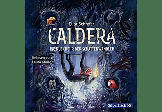 Caldera (2): Die Rückkehr der Schattenwandler  - (CD)