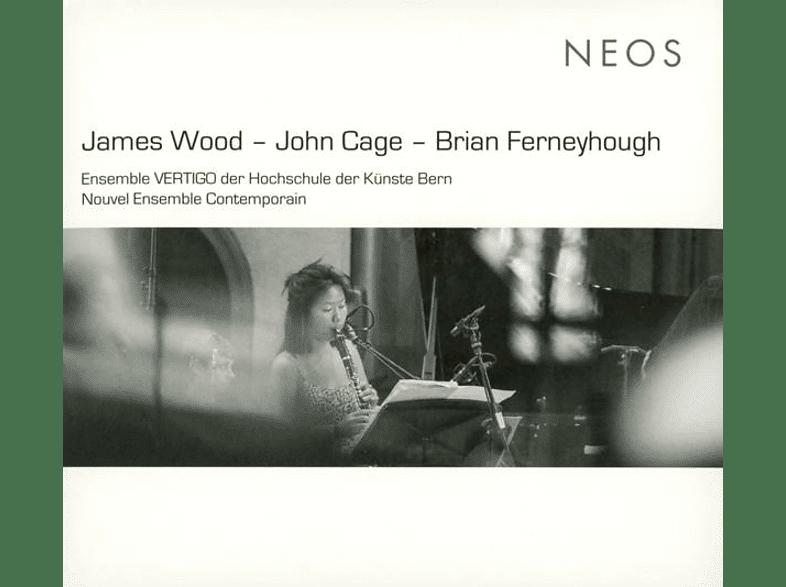 Ensemble Vertigo/Nouvel Ensemble Contemporain - James Wood-John Cage-Brian [CD]