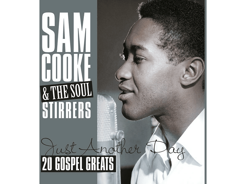 Sam & The Soul Stirrers Cooke - Just Another Day-20 Gospel Greats [Vinyl]