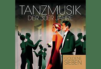 Die Goldene Sieben - Tanzmusik der 30er Jahre  - (CD)