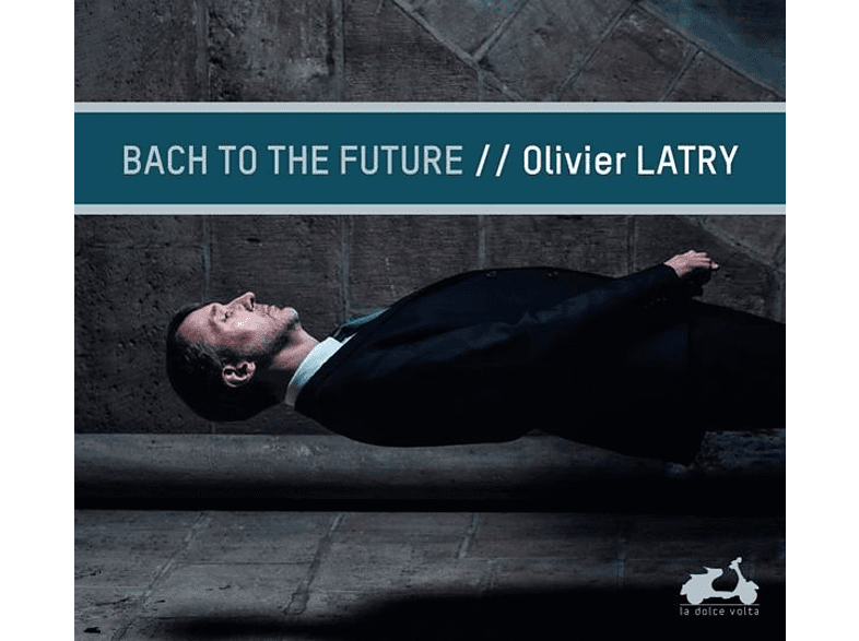 Olivier Latry - Bach To The Future [CD]