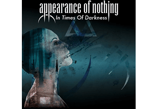 Appearance Of Nothing - In Times Of Darkness  - (CD)