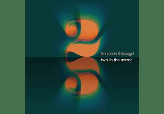 Sendecki & Spiegel - Two In The Mirror  - (CD)