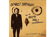 Dennis Brennan, The White Owls - Live At Electric Andyland [CD]