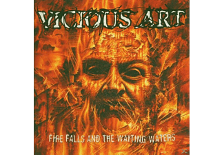 Vicious Art - Fire Falls And The Waiting Waters  - (CD)