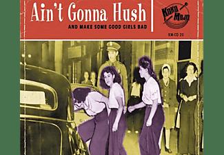 Various - Aint Gonna Hush  - (CD)