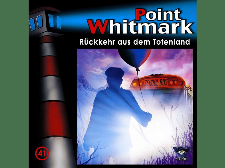 Point Whitmark - 41/Rückkehr aus dem Totenland - (CD)