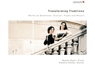 GYŐRI,NOÉMI & KOLTAI,KATALIN - Transforming Traditions-Werke für Flöte & Gitarre [CD]