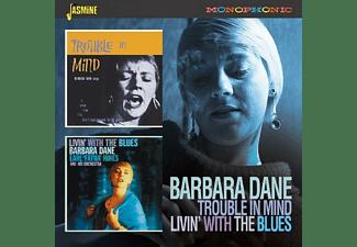 Barbara Dane - Trouble In Mind/Livin'  - (CD)