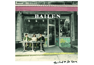 Bailen - Thrilled To Be Here - (CD)