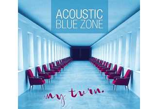 Acoustic Blue Zone - My Turn  - (CD)