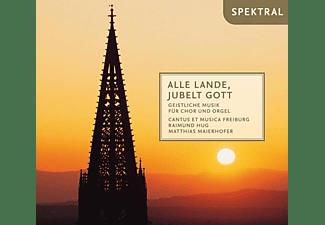 Hug/Maierhofer/Cantus et Musica Freiburg - Alle Lande,Jubelt Gott  - (CD)