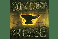 Cop Shoot Cop - Release [Vinyl]