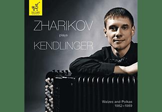 Zharikov - Zharikov plays Kendlinger  - (CD)