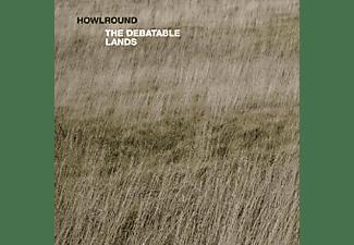 Howlround - The Debatable Lands  - (Vinyl)