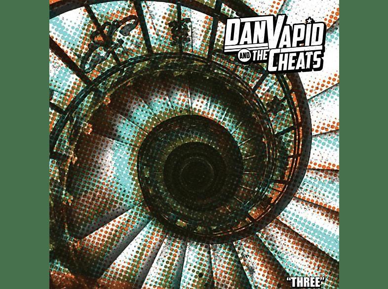 Dan -and The Cheats- Vapid - Three [CD]