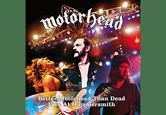Motörhead - BETTER MOTÖRHEAD THAN DEAD (LIVE AT HAMMERSMITH)  - (Vinyl)