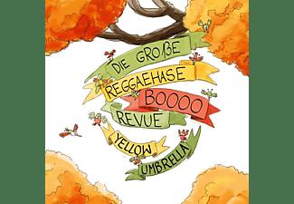 Yellow Umbrella - Die Große Reggaehase Boooo Revue  - (CD)
