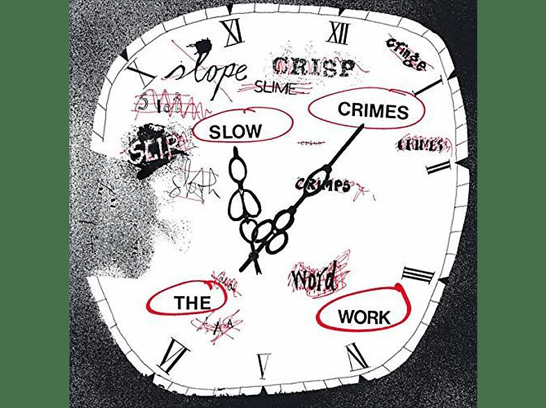 The Work - Slow Crimes [LP + Bonus-CD]
