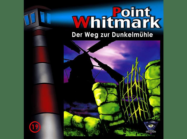 Point Whitmark - 19/Der Weg zur Dunkelmühle - (CD)