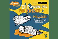Entspannung für Kinder. Melodien zum Einschlafen und Träumen - (CD)