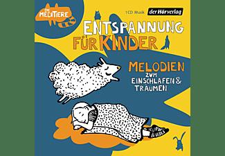 - Entspannung für Kinder. Melodien zum Einschlafen und Träumen  - (CD)