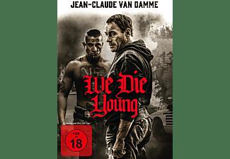 We Die Young DVD