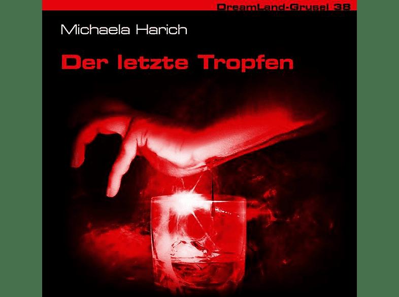 Dreamland Grusel - Folge 38-Der Letzte Tropfen - (CD)