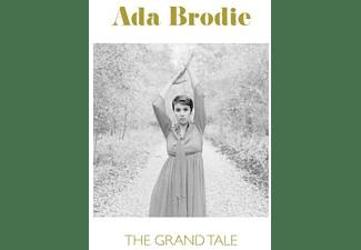 Ada Brodie - The Grand Tale  - (Vinyl)