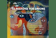 Claron Mcfadden, Roberta Alexander, Nancy Braithwaite, Michael Stirling, Vaughan Schlepp - To Paradise Für Onions [CD]