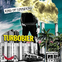 Turbobier - King of Simmering [CD]
