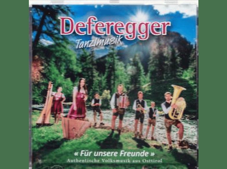 Deferegger Tanzlmusik - Für unsere Freunde [CD]