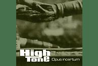 High Tone - Opus Incertum [Vinyl]