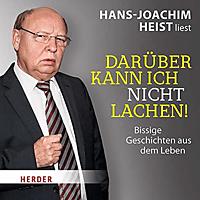 Hans-joachim Heist - Darüber kann ich nicht lachen! - (CD)